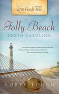 In Folly Beach, South Carolina (Love Finds You Series) eBook