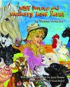 Miss Donna's Mulberry Acres Farm Paperback