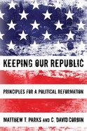 Keeping Our Republic Paperback