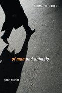 Of Man and Animals Paperback