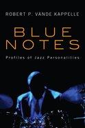 Blue Notes Paperback