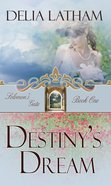 Destinys Dream eBook