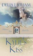 Kylie's Kiss eBook