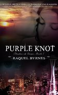 Shades of Hope #1: Purple Knot eBook