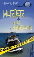 Murder in Hum Harbour eBook