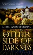The Other Side of Darkness eBook
