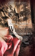 Whispers on Shadow Bay eBook