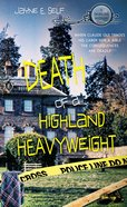 Death of a Highland Heavyweight eBook