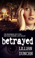 Betrayed eBook