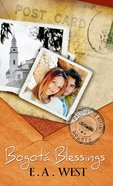 Bogota Blessings (Passport To Romance Series) eBook