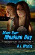 Moon Over Maalaea Bay (#03 in Pure Genius Series)