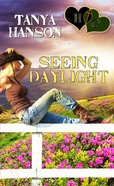 Seeing Daylight (#07 in Hearts Crossing Ranch Series) eBook