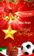 Starlight, Star Bright eBook