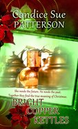 Bright Copper Kettles eBook