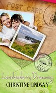 Londonderry Dreaming (Passport To Romance Series) eBook