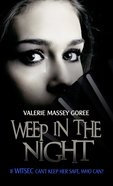 Weep in the Night eBook