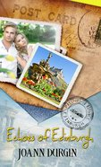Echoes of Edinburgh (Passport To Romance Series)