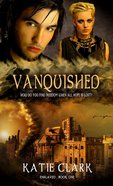 Vanquished (#01 in Enslaved Series) eBook