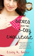 Andrea and the 5-Day Challenge eBook