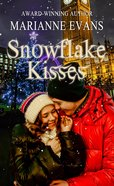 Snowflake Kisses (Christmas Holiday Extravaganza Fiction Series) eBook