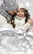 Silver White Winters (Christmas Holiday Extravaganza Fiction Series) eBook