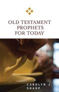 Old Testament Prophets For Today (For Today Series) eBook