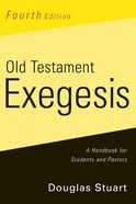 Old Testament Exegesis (4th Edition) eBook