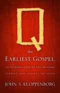 Q, the Earliest Gospel eBook