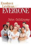 Exodus and Leviticus For Everyone (Old Testament Guide For Everyone Series) eBook
