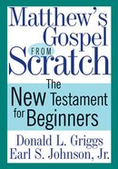 Matthew's Gospel From Scratch eBook