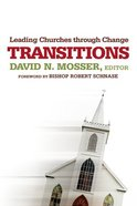 Transitions: Leading Churches Through Change eBook