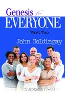 Genesis For Everyone (Part 2) (Old Testament Guide For Everyone Series) eBook