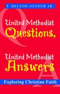 United Methodist Questions, United Methodist Answers eBook