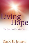 Living Hope: The Future and Christian Faith eBook