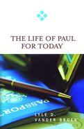 Life of Paul For Today (For Today Series) eBook