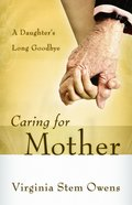 Caring For Mother eBook