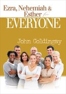 Ezra, Nehemiah and Esther (Old Testament Guide For Everyone Series) eBook