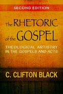 The Rhetoric of the Gospel, Second Edition eBook