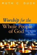 Worship For the Whole People of God: Textbook For Christian Worship eBook