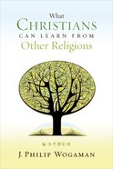 What Christians Can Learn From Other Religions: