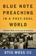 Blue Note Preaching in a Post-Soul World eBook