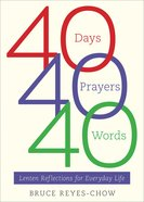 40 Days, 40 Prayers, 40 Words eBook
