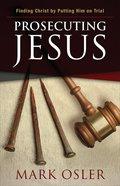 Prosecuting Jesus eBook