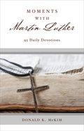 Moments With Martin Luther eBook
