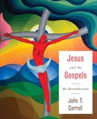 Jesus and the Gospels eBook