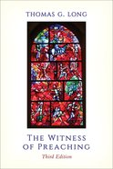 The Witness of Preaching, Third Edition eBook