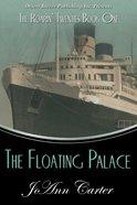 Floating Palace (#01 in Roarin' Twenties Series) eBook