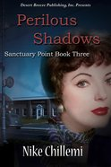 Perilous Shadows (#03 in Sanctuary Point Series) eBook