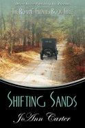 Shifting Sands (#03 in Roarin' Twenties Series)