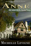 Anne (#02 in Quarry Hall Series) eBook